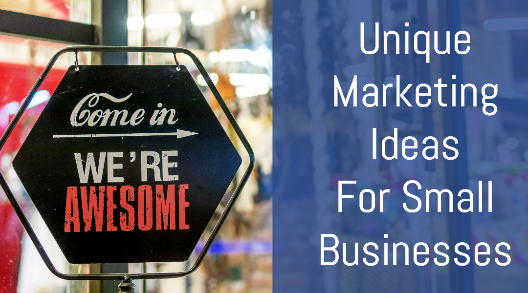 unique marketing ideas small businesses header image