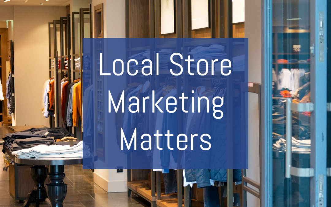 local-store-marketing-importance